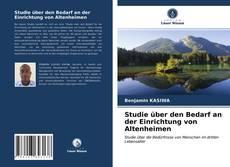 Borítókép a  Studie über den Bedarf an der Einrichtung von Altenheimen - hoz