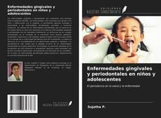 Portada del libro de Enfermedades gingivales y periodontales en niños y adolescentes