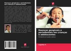 Capa do livro de Doenças gengivais e periodontais em crianças e adolescentes