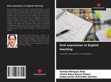 Bookcover of Oral expression in English teaching