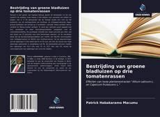 Bookcover of Bestrijding van groene bladluizen op drie tomatenrassen