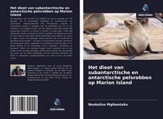 Het dieet van subantarctische en antarctische pelsrobben op Marion Island的封面