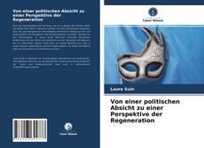 Portada del libro de Von einer politischen Absicht zu einer Perspektive der Regeneration