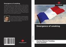 Bookcover of Emergence of smoking