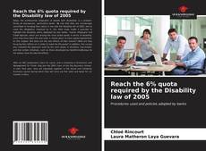 Bookcover of Reach the 6% quota required by the Disability law of 2005