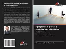 Uguaglianza di genere e partecipazione al processo decisionale kitap kapağı