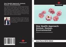 Buchcover von One Health Approach: Animal, Human, Environmental