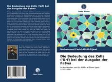 Copertina di Die Bedeutung des Zolls ('Urf) bei der Ausgabe der Fatwa