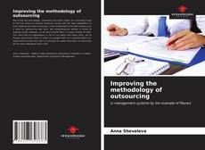 Bookcover of Improving the methodology of outsourcing