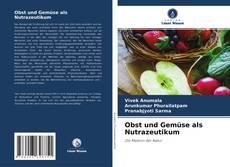 Obst und Gemüse als Nutrazeutikum kitap kapağı