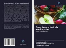 Portada del libro de Groenten en fruit als voedingsstof