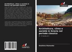 Capa do livro de Architettura, clima e società in Grecia nel periodo classico