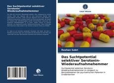 Buchcover von Das Suchtpotential selektiver Serotonin-Wiederaufnahmehemmer