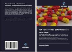 Bookcover of Het verslavende potentieel van selectieve serotonineheropnameremmers