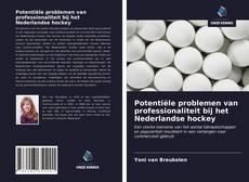 Bookcover of Potentiële problemen van professionaliteit bij het Nederlandse hockey
