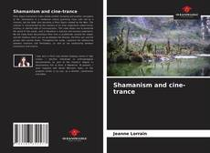 Bookcover of Shamanism and cine-trance