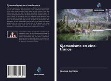 Bookcover of Sjamanisme en cine-trance