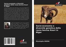 Bookcover of Socio-economia e diversità genetica della razza bovina Kouri in Niger