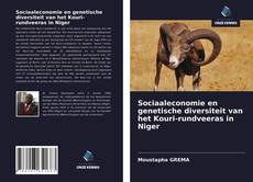 Bookcover of Sociaaleconomie en genetische diversiteit van het Kouri-rundveeras in Niger