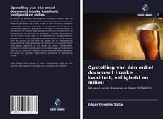 Bookcover of Opstelling van één enkel document inzake kwaliteit, veiligheid en milieu