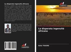 Portada del libro de La disperata ingenuità africana