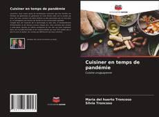 Обложка Cuisiner en temps de pandémie