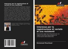 Обложка Interesse per la registrazione di varietà di uva resistenti