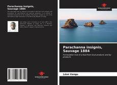 Bookcover of Parachanna insignis, Sauvage 1884