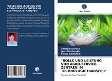 """Portada del libro de """"ROLLE UND LEISTUNG VON AGRO-SERVICE-ZENTREN IM TECHNOLOGIETRANSFER"""""""