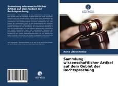 Portada del libro de Sammlung wissenschaftlicher Artikel auf dem Gebiet der Rechtsprechung