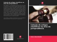 Coleção de artigos científicos na área de jurisprudência kitap kapağı