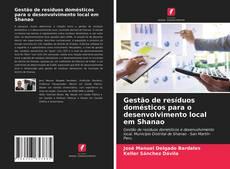 Portada del libro de Gestão de resíduos domésticos para o desenvolvimento local em Shanao