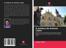 A estátua de Antonio López kitap kapağı