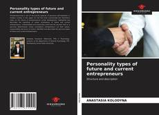 Bookcover of Personality types of future and current entrepreneurs
