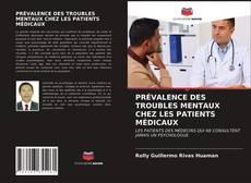 Portada del libro de PRÉVALENCE DES TROUBLES MENTAUX CHEZ LES PATIENTS MÉDICAUX