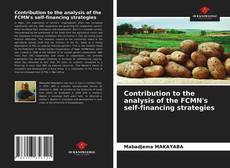 Bookcover of Contribution to the analysis of the FCMN's self-financing strategies