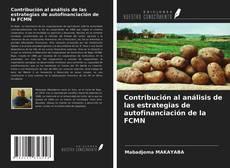 Borítókép a  Contribución al análisis de las estrategias de autofinanciación de la FCMN - hoz