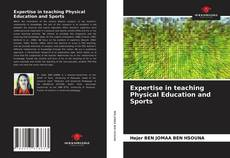 Bookcover of Expertise in teaching Physical Education and Sports