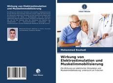 Обложка Wirkung von Elektrostimulation und Muskelimmobilisierung