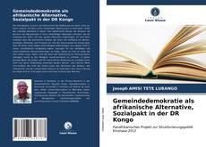 Bookcover of Gemeindedemokratie als afrikanische Alternative, Sozialpakt in der DR Kongo
