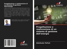 Обложка Progettazione e realizzazione di un sistema di gestione dell'energia
