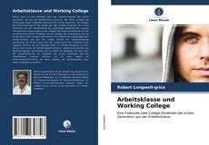Arbeitsklasse und Working College的封面