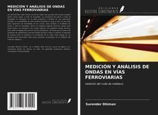 Copertina di MEDICIÓN Y ANÁLISIS DE ONDAS EN VÍAS FERROVIARIAS