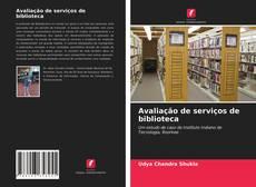 Copertina di Avaliação de serviços de biblioteca