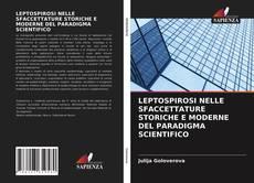 LEPTOSPIROSI NELLE SFACCETTATURE STORICHE E MODERNE DEL PARADIGMA SCIENTIFICO的封面