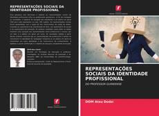 Bookcover of REPRESENTAÇÕES SOCIAIS DA IDENTIDADE PROFISSIONAL