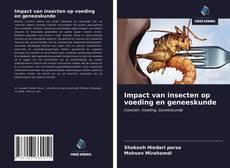Impact van insecten op voeding en geneeskunde kitap kapağı