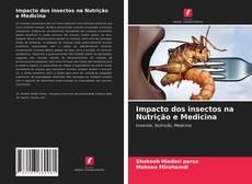 Copertina di Impacto dos insectos na Nutrição e Medicina