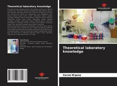 Bookcover of Theoretical laboratory knowledge