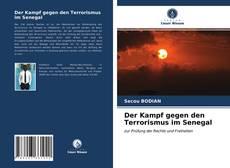 Bookcover of Der Kampf gegen den Terrorismus im Senegal